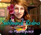 Subliminal Realms: The Masterpiece igrica