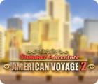 Summer Adventure: American Voyage 2 igrica