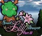 Sweet Lily Dreams: Chapter III igrica