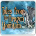 Tales from the Dragon Mountain: The Strix igrica