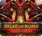 Tales of Rome: Grand Empire igrica