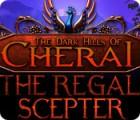 The Dark Hills of Cherai 2: The Regal Scepter igrica