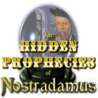 The Hidden Prophecies of Nostradamus igrica