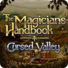 The Magicians Handbook: Cursed Valley igrica