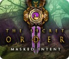 The Secret Order: Masked Intent igrica