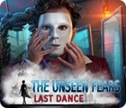 The Unseen Fears: Last Dance igrica