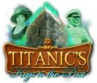 Titanic's Keys to the Past igrica