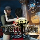 Twisted Lands - Shadow Town Premium Edition igrica
