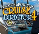 Vacation Adventures: Cruise Director 4 igrica