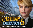Vacation Adventures: Cruise Director 6 Collector's Edition igrica