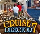 Vacation Adventures: Cruise Director 7 igrica