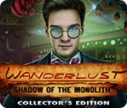 Wanderlust: Shadow of the Monolith Collector's Edition igrica
