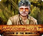 Wanderlust: Shadow of the Monolith igrica