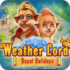 Weather Lord: Royal Holidays. Collector's Edition igrica
