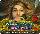 Whispered Secrets: Cursed Wealth Collector's Edition igrica