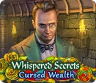 Whispered Secrets: Cursed Wealth igrica