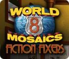 World Mosaics 8: Fiction Fixers igrica